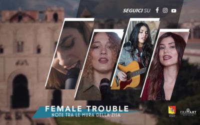 FemaleTrouble – Note tra le mura della Zisa : on line il video documentario