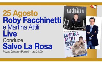 MELILLI: Roby Facchinetti e Martina Attili live, presenta Salvo La Rosa