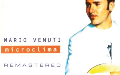 Mario Venuti: disponibile da oggi Microclima remastered