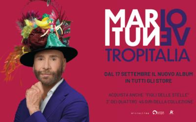 """Mario Venuti: dal 17/09 nuovo album """"Tropitalia"""" e singolo 45 giri """"Figli delle stelle"""""""